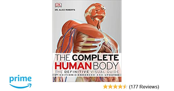 The Complete Human Body, 2nd Edition: The Definitive Visual
