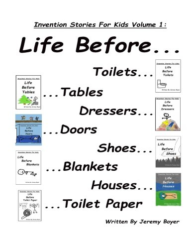 Life Before Toilets, Tables, Dressers, Doors, Toilet Paper, Houses ...