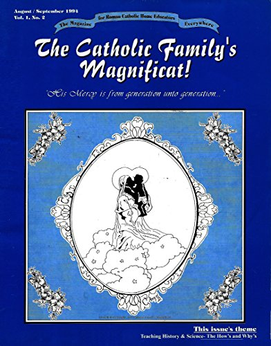 F.r.e.e The Catholic Family's Magnificat!: Teaching History and Science-The How's and Why's<br />EPUB