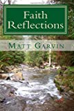 Faith Reflections, Matt Garvin, 1453792635