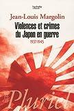Violences et crimes du Japon en guerre : 1937-1945