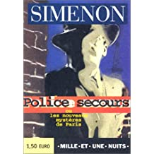 POLICE-SECOURS OU LES NOUVEAUX MYSTÈRES DE PARIS