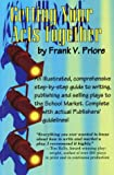 Getting Your Acts Together, Frank V. Priore, 0963749846
