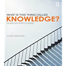 What is this thing called Knowledge? (What Is This Thing Called?)