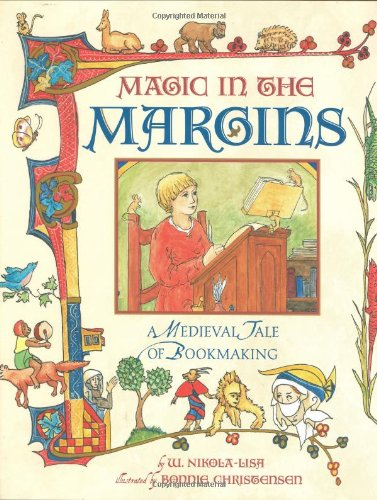 Download Magic in the Margins: A Medieval Tale of Bookmaking pdf epub