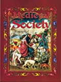 Medieval Society (Medieval World (Crabtree Paperback))