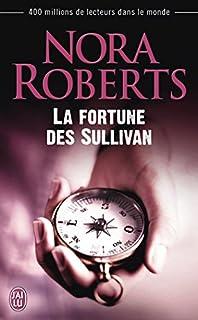 La fortune des Sullivan, Roberts, Nora