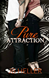 Pure Attraction (Attraction Series Book 2)