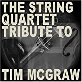 : String Quartet Tribute to Tim Mcgraw