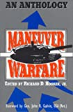 Book cover for Maneuver Warfare: An Anthology