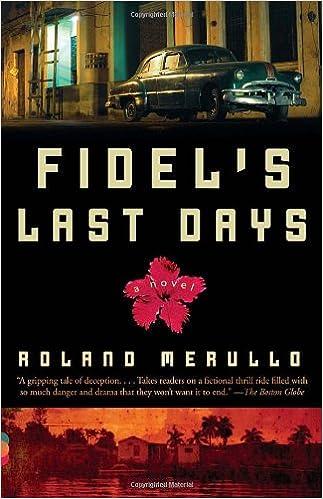 Book Fidel's Last Days