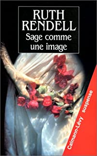 Sage comme une image, Rendell, Ruth