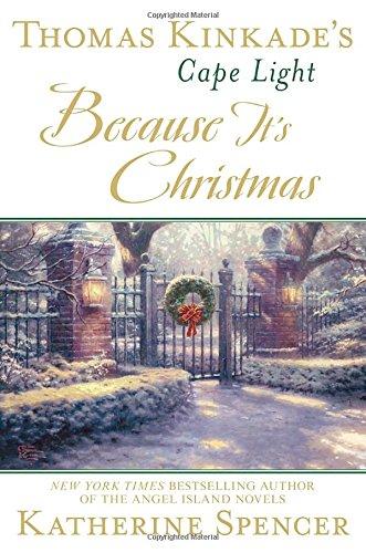 thomas-kinkades-cape-light-because-its-christmas-a-cape-light-novel