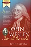 img - for John Wesley-Into All the World (Ambassador Classic Biographies) book / textbook / text book