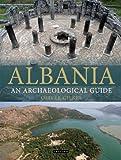Albania: An Archaeological Guide