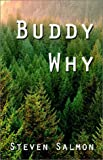 Buddy Why, Steven Salmon, 1588518280