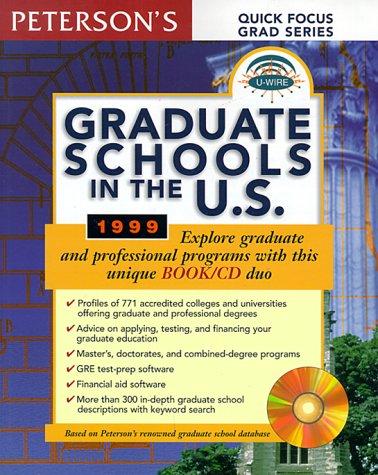 Peterson's Graduate Schools in the U.S. 1999