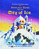 Princess Nada and the City of Ice (New Tales of the Arabian Nights, Pt. 1) (New Tales of the Arabian Nights, Pt. 1)