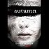 Autumn (Autumn series Book 1)