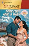 Forever and a Baby, Margot Early, 0373709129