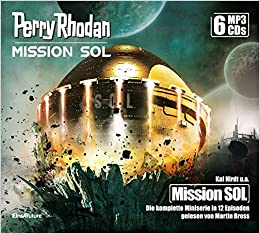Perry Rhodan – Mission SOL - Die komplette Miniserie (Teile 1-12)