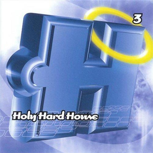 Various - Holy Hard House Vol. 1
