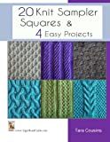 20 Knit Sampler Squares & 4 Easy Projects: Volume 7 (Tiger Road Crafts)
