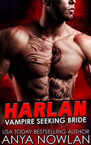 Harlan Vampire Seeking Anya Nowlan ebook