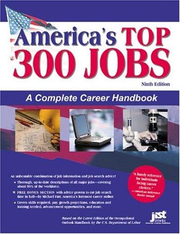 America's Top 300 Jobs: A Complete Career Handbook (Top 300 Careers)
