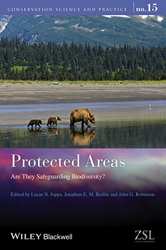 Protected Areas: Are They Safeguarding Biodiversity? (Conservation Science and Practice Book 15) ()
