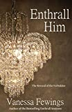 Bargain eBook - Enthrall Him