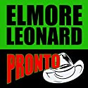 Pronto Audiobook by Elmore Leonard Narrated by Nick Landrum