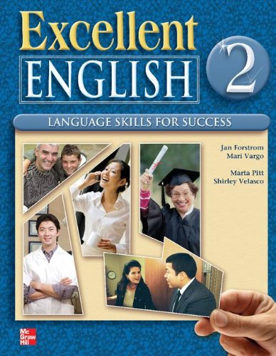 Excellent English: Language Skills For Success, Vol.2, Student Book
