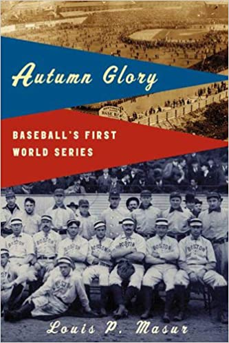 Amazonin äänilatauskirjat Autumn Glory: Baseball's First World Series by Louis P. Masur PDF
