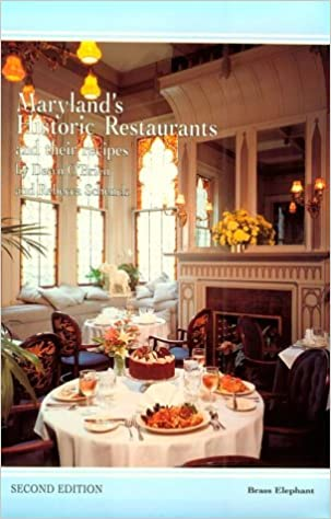 Maryland S Historic Restaurants And Their Recipes Dawn O
