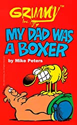 Grimmy: My Dad Was A Boxer (Mother Goose and Grimm)