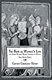 The Book of Women's Love : Medieval Medical Hebrew Literature on Women, Navas, Carmen C., 0710307586