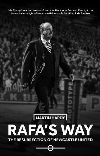rafas-way-the-resurrection-of-newcastle-united