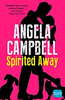 Spirited Away (The Psychic Detective, Book 3) (The Psychic Detectives Series) by [Campbell, Angela]