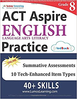 Act aspire test prep grade 8 english language arts literacy ela act aspire test prep grade 8 english language arts literacy ela practice workbook and full length online assessments act aspire study guide lumos fandeluxe Gallery