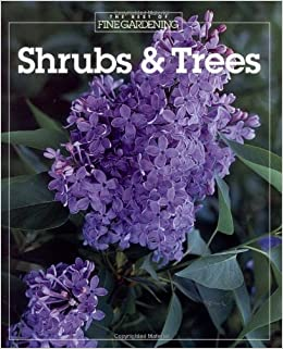 Shrubs & Trees (Best of Fine Gardening) by Fine Gardening (1993-07-07)