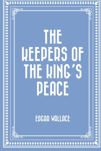 Read Online The Keepers of the King's Peace ebook