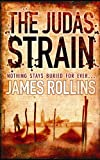 Front cover for the book The Judas Strain by James Rollins