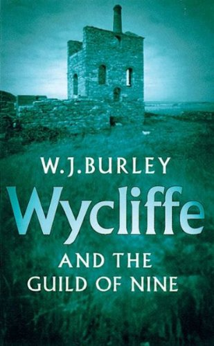 Wycliffe and the Guild of Nine (2000) (Book) written by W. J. Burley