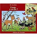 GRENIER DE SYLVAIN ET SYLVETTE (LE) T.06 : LOUP Y ES-TU  ?