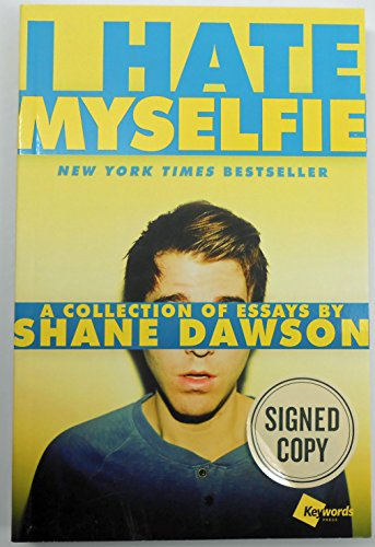 SIGNED! I Hate Myselfie: A Collection of Essays (Paperback)