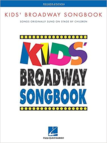 kids broadway songbook songs original sung on stage by children