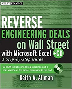 Reverse Engineering Deals on Wall Street with Microsoft Excel, + Website: A Step-by-Step Guide