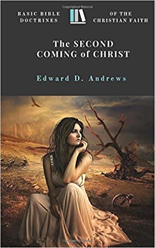 The SECOND COMING of CHRIST: Basic Bible Doctrines of the Christian Faith