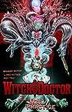 Witch Doctor Volume 2: Mal Practice TP, Brandon Seifert, 1607066939